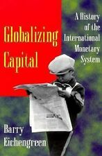 Globalizing Capital: A History of the International Monetary System (IMF), Barry