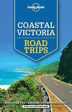 Travel Guide: Coastal Victoria - Road Trips by Anthony Ham and Lonely Planet...