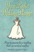 Your Pocket Weedding Planner: How to prepare for a wedding that's economical an