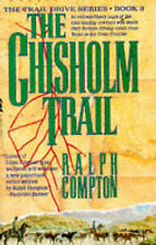 """The Chisholm Trail (The Traildrive Series) Ralph Compton """"AS NEW"""" Book"""