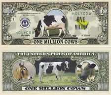 Cows One Million Dollar Novelty Bill - Holy Cow # 322