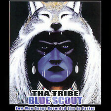 Blue Scout Tha Tribe MUSIC CD