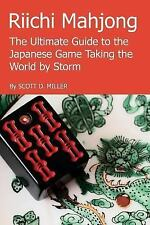 Riichi Mahjong : The Ultimate Guide to the Japanese Game Taking the World by...