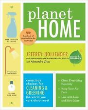 Planet Home: Conscious Choices for Cleaning and Greening the World You Care Abou
