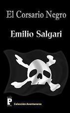 El Corsario Negro by Emilio Salgari (2012, Paperback)
