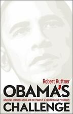 Obama's Challenge: America's Economic Crisis and the Power of a-ExLibrary