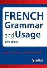 French Grammar and Usage by Roger Hawkins, Richard Towell (Paperback, 2010)