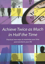 Alder, Dr. Harry Achieve Twice as Much in Half the Time: Practical new ways to m