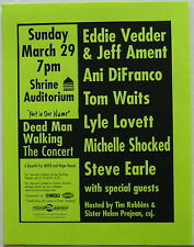 DEAD MAN WALKING 1998 Benefit CONCERT Flyer PEARL JAM Vedder Ament TOM WAITS