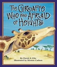 The Giraffe Who Was Afraid of Heights by David A. Ufer, Good Book