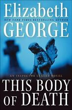 This Body of Death: An Inspector Lynley Novel by George, Elizabeth