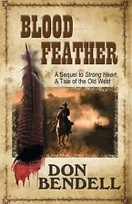 Blood Feather: A Sequel to Strongheart, A Tale of the Old West (Wheeler Western)