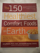 The 150 HEALTHIEST COMFORT FOODS ON EARTH The Surprising, Unbiased Truth NEW