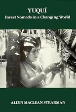 Yuqui: Forest Nomads in a Changing World (Case Studies in Cultural Ant-ExLibrary