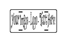 Custom License Plate, Car Truck Business Your logo, image, text.