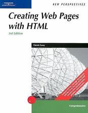 New Perspectives on Creating Web Pages with HTML - Comprehensive by Patrick...