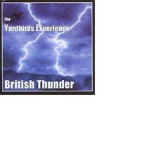 THE YARDBIRDS EXPERIENCE: British thunder (1996); Jim McCarty, Noel Redding Neu