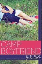 Camp Boyfriend Ser.: Camp Boyfriend 1 by J. K. Rock (2013, Paperback)