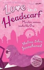 Love in a Headscarf: Muslim Woman Seeks the One-ExLibrary