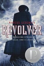 Revolver by Marcus Sedgwick (2011, Paperback)