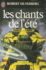 Les Chants de l'été.Robert SILVERBERG.Science Fiction SF22A