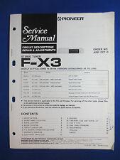 PIONEER FX-3 TUNER SERVICE MANUAL REPAIR ADJUSTMENTS ORIGINAL FACTORY ISSUE