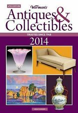 Warman's Antiques and Collectibles 2014 Price Guide by Noah Fleisher