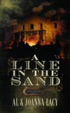 A Line in the Sand  Al & Joanna Lacy, Joanna Paperback First Edition First Print