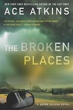 The Broken Places (A Quinn Colson Novel), Atkins, Ace, Good Book