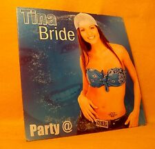 Cardsleeve Single CD Tina Bride Party @ 3TR 2002 Euro House