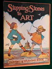 1920s Stepping Stones to Art Drawing And Painting Childrens Book McLoughlin Bros