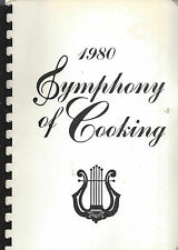 *SPRINGFIELD MO 1980 SYMPHONY OF COOKING COOK BOOK *GUILD *MISSOURI RECIPES RARE
