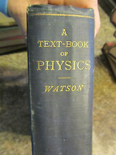1902 - A text book of physicas by W. Watson & 1924 Problems in general lot of 2