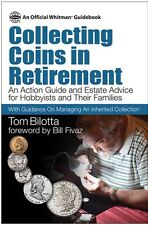 New Book Collecting Coins in Retirement 2016 Tom Bilotta Free Shipping