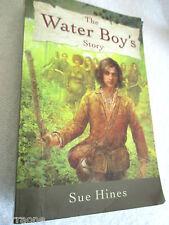 THE WATER BOY'S STORY Sue Hines fantasy novel older readers PB AUSTRALIAN AUTHOR