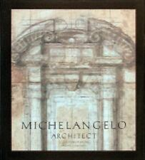 Michelangelo Architect, , Contardi, Bruno, Argan, Giulio Carlo, Very Good, 1993-