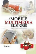 The Mobile Multimedia Business: Requirements and Solutions-ExLibrary