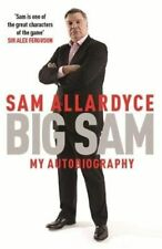 Big Sam: My Autobiography by Sam Allardyce (Paperback, 2016)