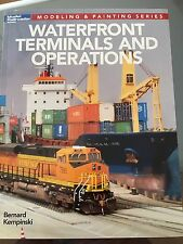 Waterfront Terminals And Operation A Model Railroader Book