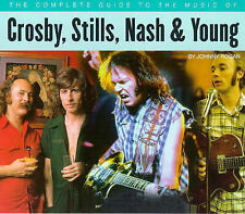 The Complete Guide to the Music of Crosby, Stills, Nash and Young (The Complete