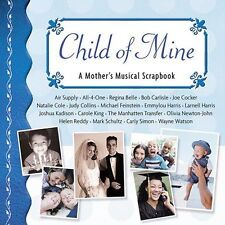 Various Artists Child of Mine: A Mother Musical Scrapboo CD ***NEW***
