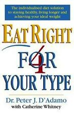Eat Right For Your Type by Dr Peter J D'Adamo NEW