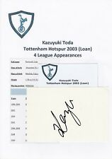 KAZUYUKI TODA TOTTENHAM HOTSPUR 2003 (LOAN) ORIGINAL HAND SIGNED CUTTING/CARD