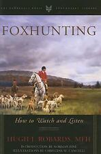 Foxhunting : How to Watch and Listen  (2006, Hardcover) Fox Hunting Foxes