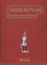 SOLDATS DE PLOMB DE LA GRANDE ARME DE NAPOLEON T6 - BATAILLE - ARMEMENT - FIGURE