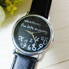 Cool Trendy Newest Black Women's Men's Whatever I'm Late Anyway Leather Watch