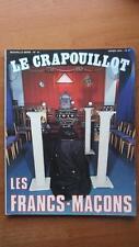 LE CRAPOUILLOT N° 41 : LES FRANC-MACONS - ESOTERISME -1976-