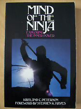 Mind Of The Ninja Exploring The Inner Power Kirtland C Peterson Paperback