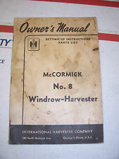 McCormick No. 8 Owner's Manual Operator's Parts List Windrow Harvester Original