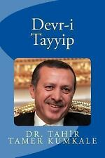 Devr-I Tayyip by Tahir Tamer Kumkale (2013, Paperback)